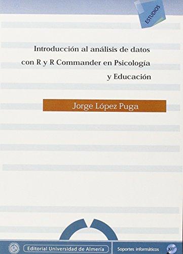 Introducción al análisis de datos con R y R Commander en psicología y educación (Estudios (Edición Electrónica))