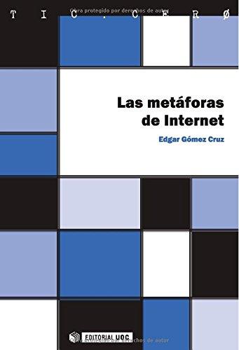 Las metáforas de Internet (TIC.CERO)