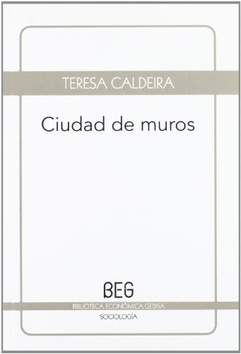 Ciudad de muros (BEG / Sociología)