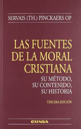 las fuentes de la moral cristiana