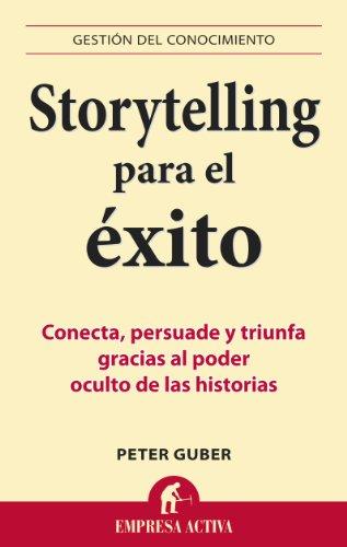 Storytelling para el éxito: Conecta