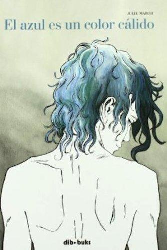 El Azul Es Un Color Cálido - 4ª Edición (Emociónate)