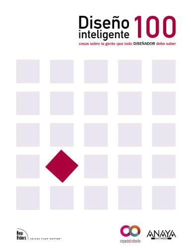 Diseño Inteligente.100 cosas sobre la gente que cada diseñador necesita saber (Espacio De Diseño)
