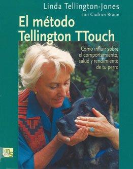 El método de Tellington TTouch: Cómo influir sobre el comportamiento