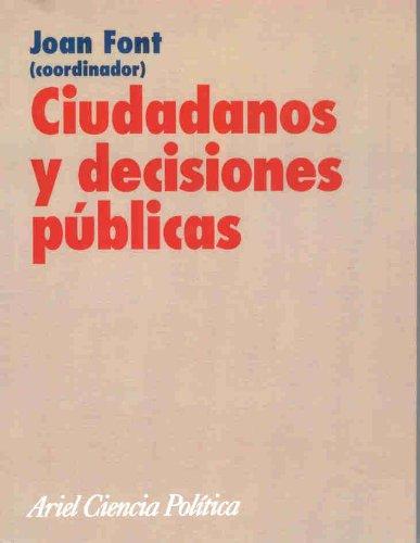 Ciudadanos y decisiones públicas (Ariel Ciencias Políticas)