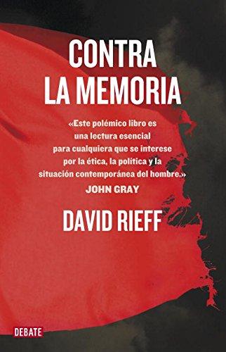 Contra la memoria (DEBATE)