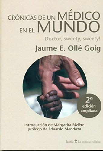 CRÓNICAS DE UN MÉDICO EN EL MUNDO: Doctor