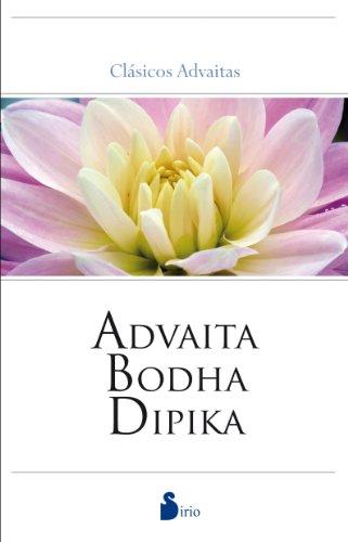 Advaita Bodha Dipika. Clásicos Advaitas (2013)