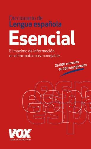 Diccionario Esencial de la Lengua Española (Vox - Lengua Española - Diccionarios Generales)