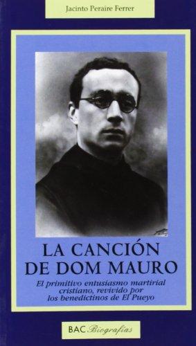 La canción de dom Mauro: El primitivo entusiasmo martirial cristiano