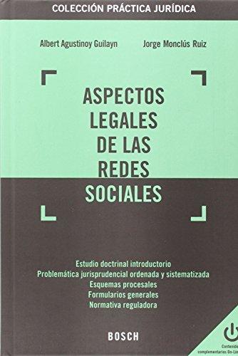 Aspectos legales de las redes sociales (Práctica jurídica)