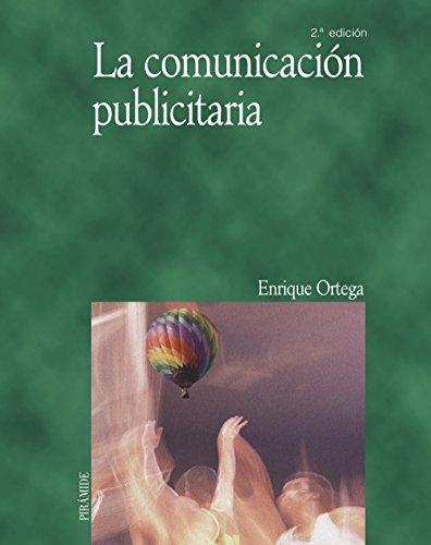 La comunicación publicitaria (Economía Y Empresa)