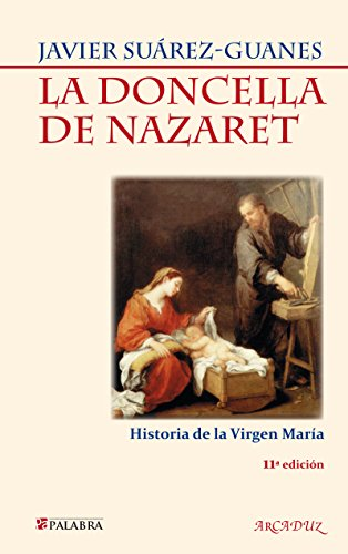 La Doncella de Nazaret (Arcaduz)