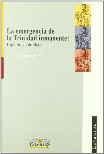 La emergencia de la Trinidad inmanente: Hipólito y Tertuliano (Estudios)