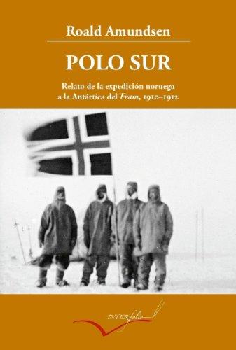 Polo Sur (Leer y viajar)