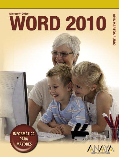 Word 2010 (Informática Para Mayores)