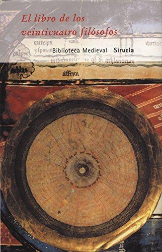 El libro de los veinticuatro filósofos (Biblioteca Medieval)