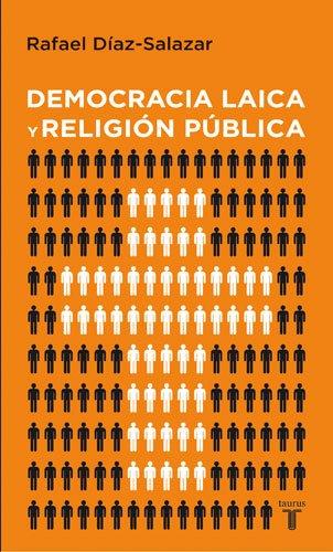 DEMOCRACIA LAICA Y RELIGION PUBLICA (PENSAMIENTO)