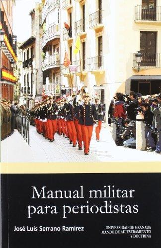 Manual militar para periodistas (Biblioteca Conde de Tendilla)
