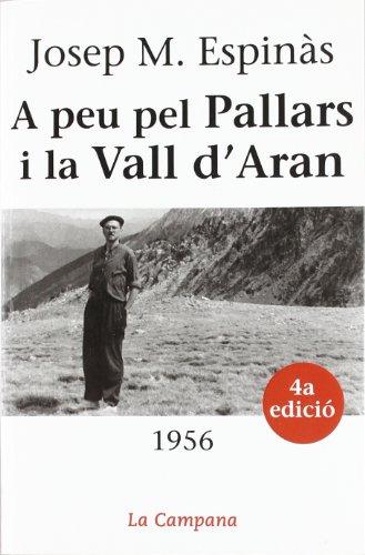A peu pel Pallars i la Vall d'Aran (1956)
