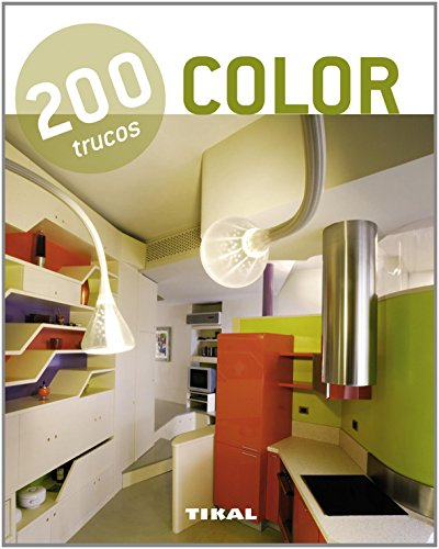 200 trucos en decoración color