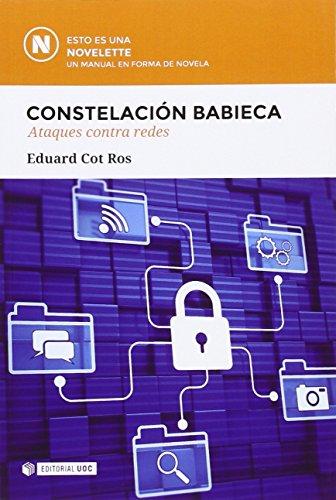 Constelación Babieca. Ataques contra redes (Novelette)