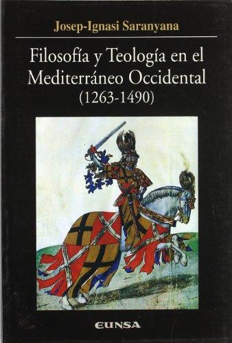 Filosofía y teología en el mediterráneo occidental (1263-1490) (Colección Historia de la Iglesia)