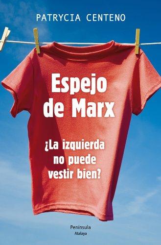 El Espejo De Marx (ATALAYA)