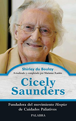 Cicely Saunders (Palabra hoy)