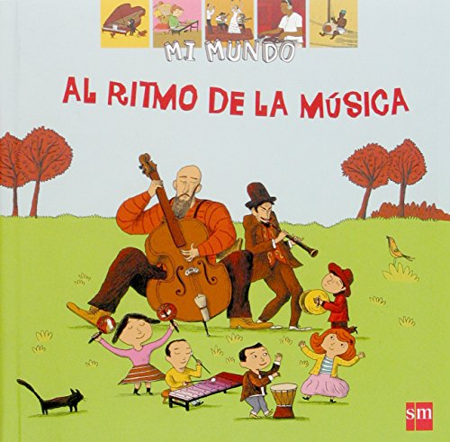 Al ritmo de la música (Mi mundo)