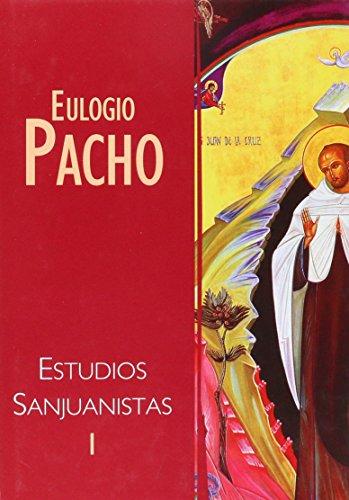Estudios Sanjuanistas: Estudios Históricos y Textuales: 1 (Carmelo 2000)