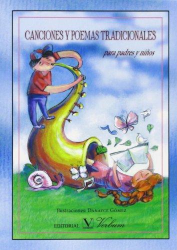 Canciones Y Poemas Tradicionales. Para Padres Y Niños (Infantil-Juvenil)