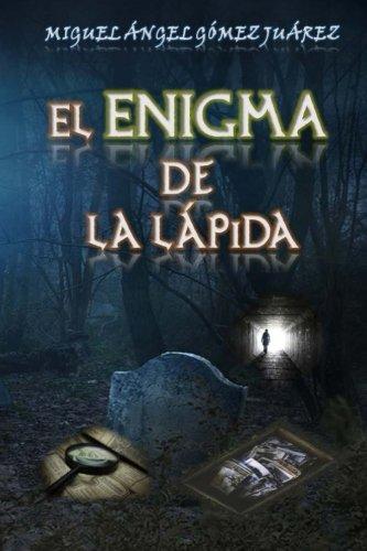 El enigma de la lápida: Volume 1 (Trilogía de la Conspiración)
