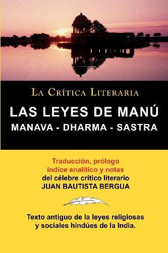 LAS LEYES DE MANU: Manava - Dharma - Sastra. (LA CRITICA LITERARIA)