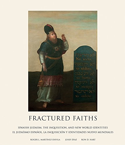 Fractured Faiths / Las Fes Fracturadas: Spanish Judaism