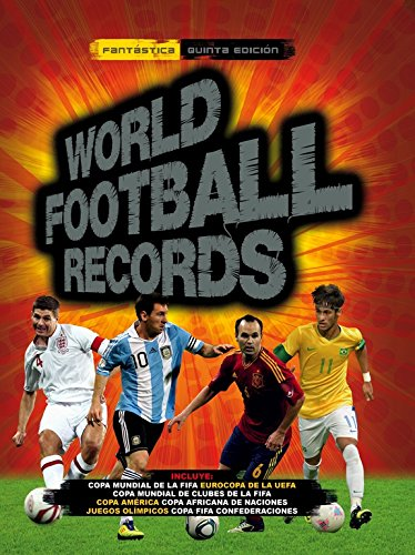 World Football Records 2014 (LIBROS ILUSTRADOS)