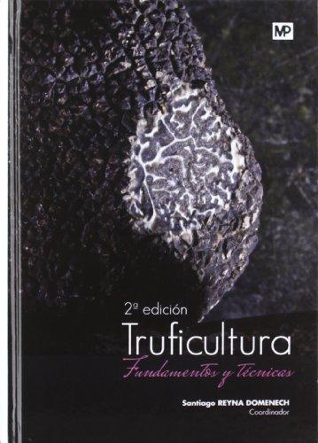 Truficultura. Fundamentos y técnicas