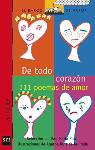 De todo corazón: 111 Poemas de amor (Barco de Vapor Roja)
