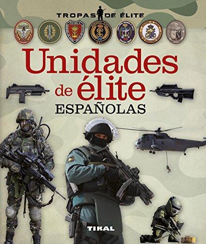 Unidades de élite españolas (Tropas de élite)