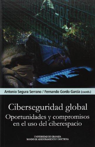 Ciberseguridad global (En coedición con el Madoc)