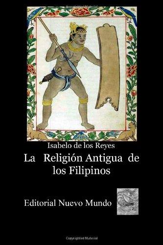 La Religión Antigua de los Filipinos