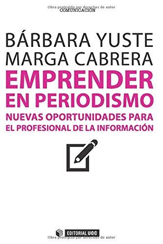 Emprender en periodismo (Manuales)
