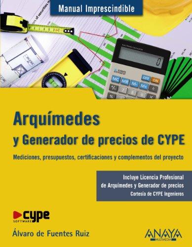 Arquímedes y Generador de precios CYPE (Manuales Imprescindibles)
