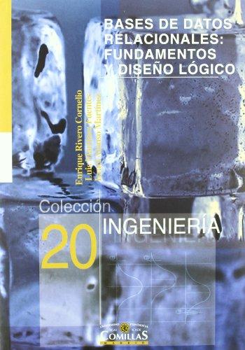 Bases de datos relacionales: fundamentos y diseño lógico (Ingeniería)