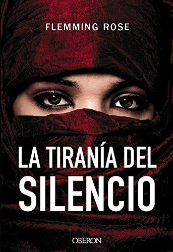 La tiranía del silencio (Libros Singulares)