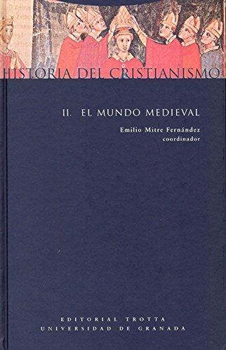Historia Del Cristianismo II. Mundo Medieval (Estructuras y Procesos. Religión)