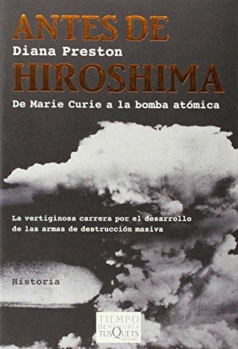 Antes de Hiroshima: De Marie Curie a la bomba atómica (Tiempo de Memoria)