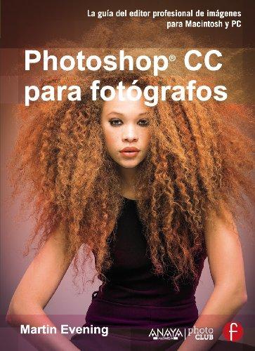 Photoshop Cc Para Fotógrafos (Photoclub)