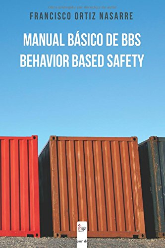 Manual Básico de BBS-Behavior Based Safety