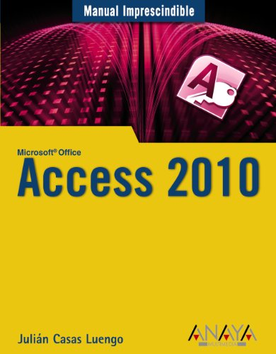 Access 2010 (Manuales Imprescindibles)
